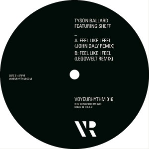 Tyson Ballard - Feel Like I Feel [Voyeurhythm]