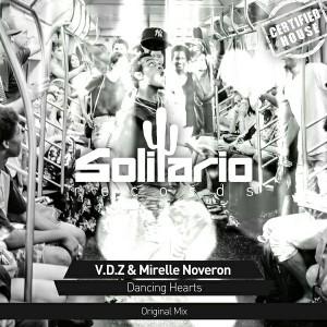 V.D.Z & Mirelle Noveron - Dancing Hearts [Solitario Records]