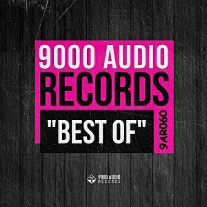 Various Artists - Best of 9000 Audio Records [9000 Audio Records]
