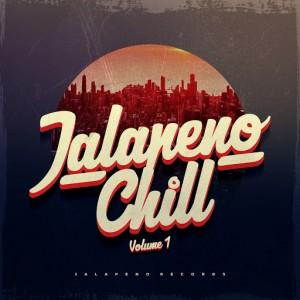 Various Artists - Jalapeno Chill Vol. 1 [Jalapeno]