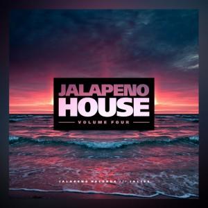 Various Artists - Jalapeno House Vol. 4 [Jalapeno]