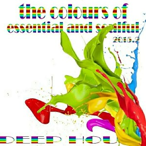 Various Artists - The Colours of Essential and Soulful Deep House 2015.2 [GR8 AL Music]