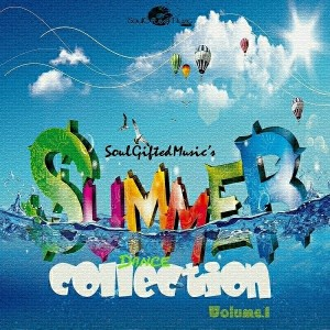 Various - Soulgiftedmusic Summer Dance Collection Vol 1 [Soulgiftedmusic]