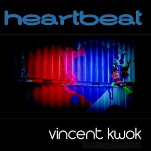 Vincent Kwok - Heartbeat [Soulsupplement Records]