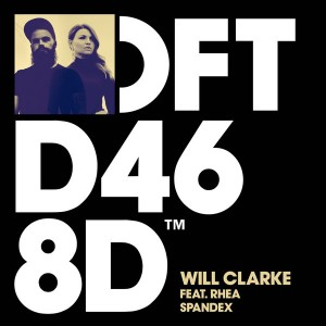 Will Clarke feat. Rhea - Spandex [Defected]