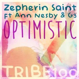 Zepherin Saint, Ann Nesby & G3 - Optimistic [Tribe Records]