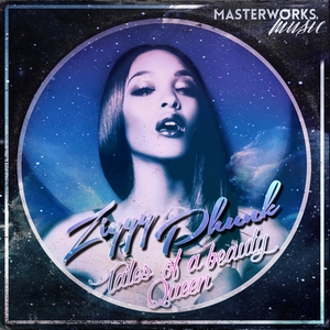 Ziggy Phunk - Tales Of A Beauty Queen [Masterworks Music]