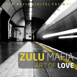 ZuluMafia - Art of Love [Zulumafia Digital]
