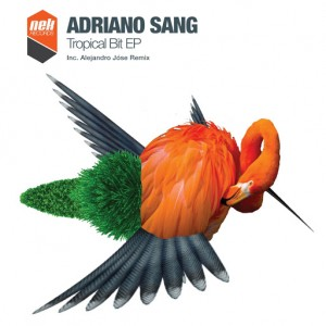 Adriano Sang - Tropical Bit [NEK Records]