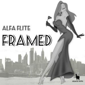Alfa Flite - Framed [Alpaca Edits]