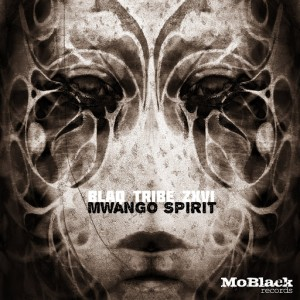 Blaq Tribe Zxvi - Mwango Spirit [MoBlack Records]