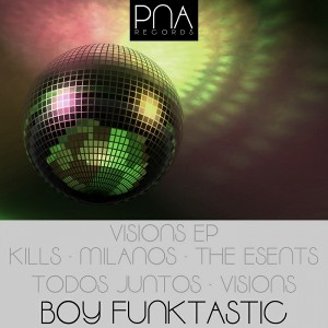 Boy Funktastic - Visions EP [PNA Records]