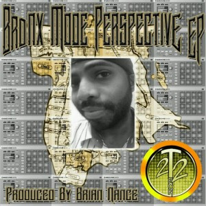 Brian Nance - Da Bronx Mode Perspective EP [Tech22]