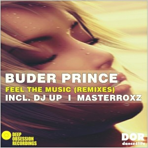 Buder Prince - Feel The Music Remixes [Deep Obsession Recordings]