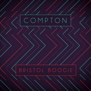 COMPTON - Bristol Boogie [Peng]