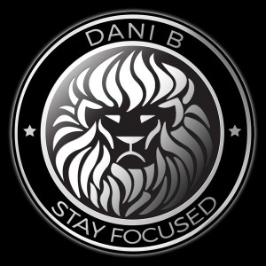 Dani B - Stay Focused [Bad Habit Muzik]