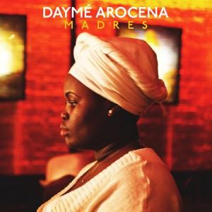 Dayme Arocena - Madres (Remixes) [Brownswood]