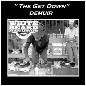 Demuir - The Get Down [Whitebeard Records]