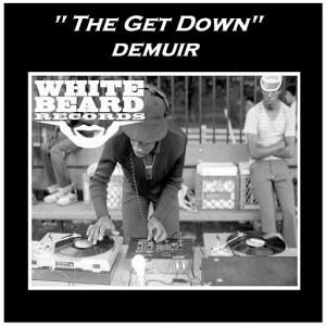 Demuir - The Get Down [Whitebeard Records]
