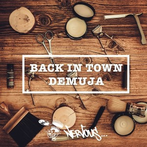Demuja - Back In Town [Nervous]