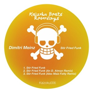 Dimitri Meinz - Stir Fried Funk [Kaizoku Beats Recordings]