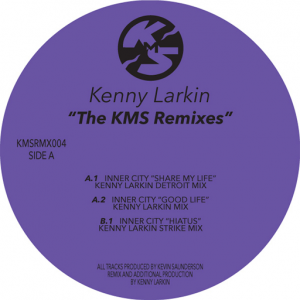 Inner City - The KMS Remixes - Kenny Larkin [KMS Records]