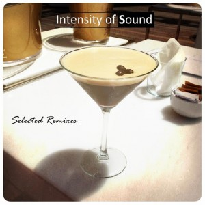 Intensity of Sound - Selected Remixes [3345 Music]