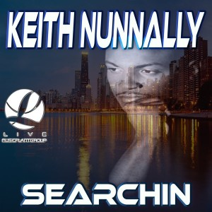 Keith Nunnally - Searchin [Music Plant Group]