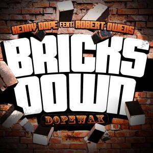 Kenny Dope feat. Robert Owens - Bricks Down [Dope Wax]