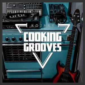 Kojake - Cooking Grooves [Springbok]