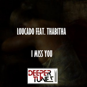 Loucado feat. Thabita - I Miss You [AMAdea]