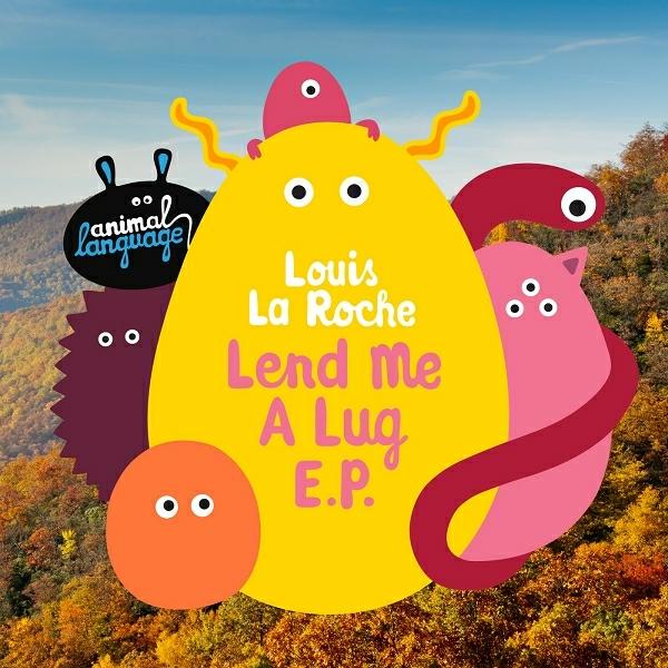 Louis La Roche - Lend Me A Lug