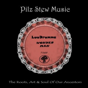 Luudrumma - Wonder Man [Pilz Stew Music]