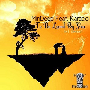 MinDeep Feat. Karabo - To Be Loved By You [Hyper Production (SA)]