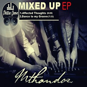 Mthandoz - Mixed Up EP [Phuture Groove Recordings]