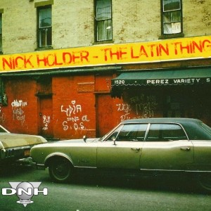 Nick Holder - The Latin Thing [DNH]