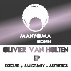 Olivier van Holten - EP Santuario [Manyoma Tracks]