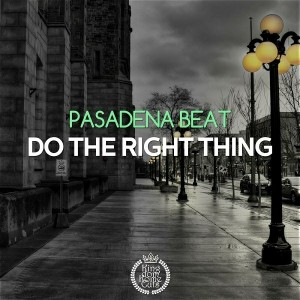 Pasadena Beat - Check the Right Thing [Kingdom Kome Cuts]