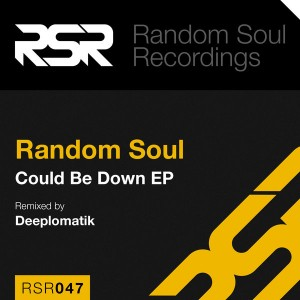Random Soul - Could Be Down EP [Random Soul Recordings]