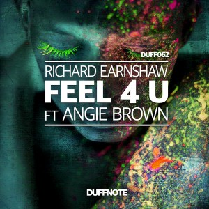 Richard Earnshaw feat. Angie Brown - Feel 4 U [Duffnote]