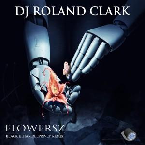 Roland Clark - Flowersz 2.0 [Delete Records]