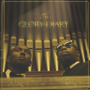 Skaiva and Rakeem - The Glory Diary [Narrow Street Media]