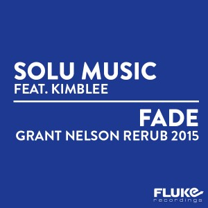 Solu Music feat. Kimblee - Fade [Fluke Recordings]