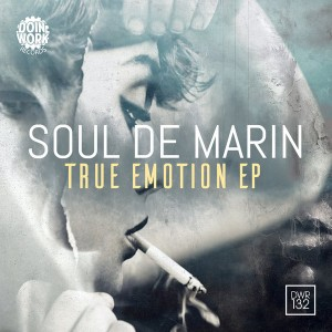 Soul De Marin - True Emotion EP [Doin Work Records]