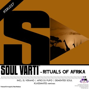 Soul Varti - Rituals Of Afrika [Skalla Records]