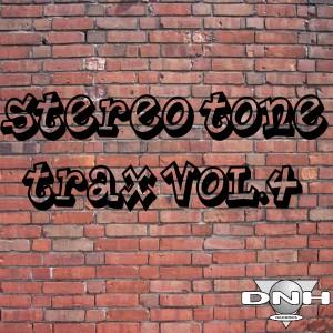 Stereo Tone - Trax Vol.4 [DNH]