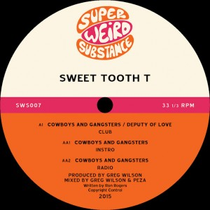 Sweet Tooth T - Cowboys and Gangsters [Super Weird Substance Limited]