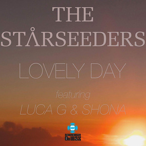The Starseeders & Luca G feat. SHONA - Lovely Day [SOUNDMEN On WAX]