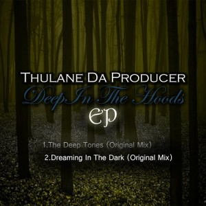 Thulane Da Producer - Deep In The Hoods [Deep Resolute]