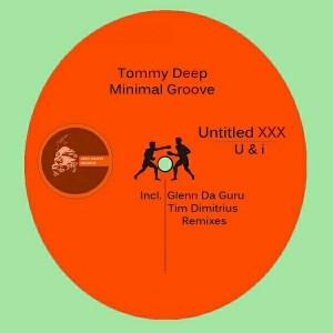 Tommy Deep - Untitled XXX vs. U & i [Afro Native Records]